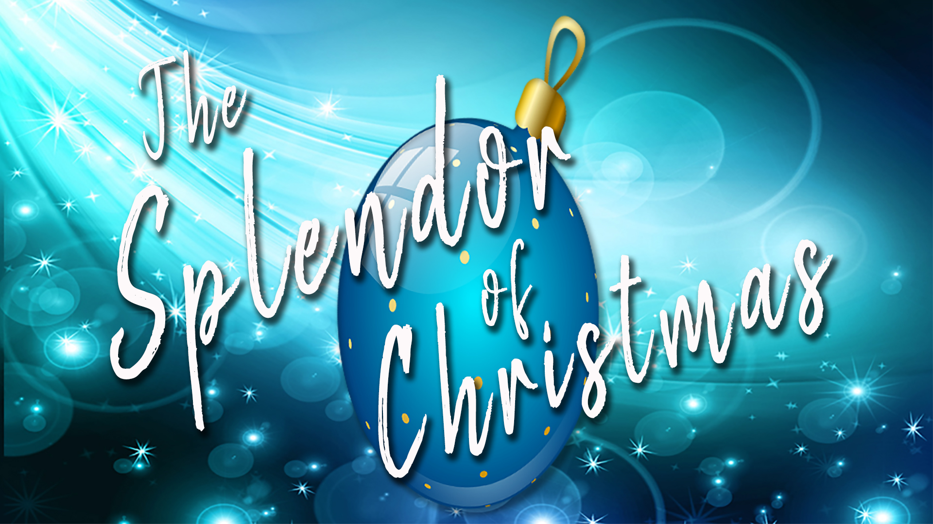 The Splendor of Christmas
